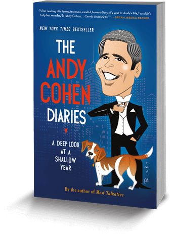 The Andy Cohen Diaries by Andy Cohen